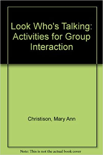 Book Look Who's Talking: Activities for Group Interaction