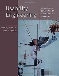 Usability Engineering: Scenario-Based Development of Human-Computer Interaction (Morgan Kaufmann Series in Interactive Technologies)