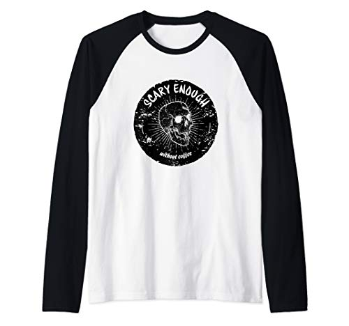 Scary Enough Without Coffee Skull Halloween Costume Raglan