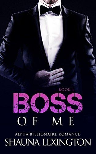 romance-an-alpha-billionaire-romance-boss-of-me-book-one-billionaire-romance-series-1