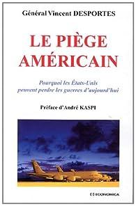 Le piège américain par Vincent Desportes