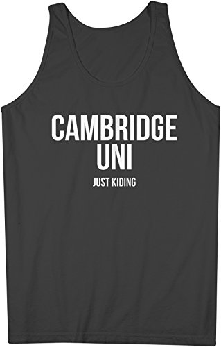Cambridge Uni Just Kidding Men's Tank Top Sleeveless Shirt Black Medium (Swag Cambridge)