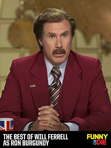 The Best of Will Ferrell as Ron Burgundy