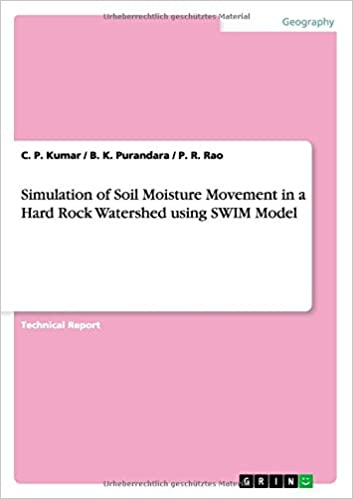 Book Simulation of Soil Moisture Movement in a Hard Rock Watershed using SWIM Model
