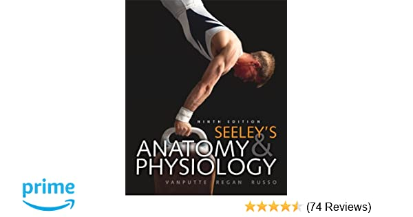 Seeley\'s Anatomy and Physiology: Cinnamon VanPutte, Rod Seeley ...