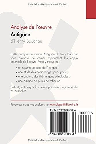 buy antigone d henry bauchau analyse de l oeuvre comprendre la