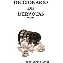 DICCIONARIO DE DERROTAS: Poemas (Spanish Edition)