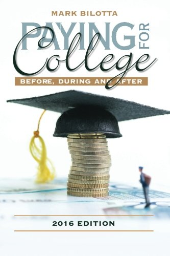 Paying for College: Before, During and After