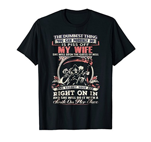 (Don't Piss Off My Wife T-Shirt)