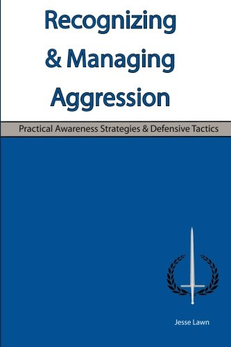 Recognizing & Managing Aggression: Practical Awareness Strategies & Defensive Tactics pdf epub