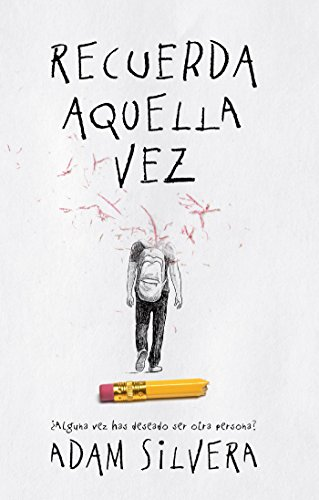 Recuerda aquella vez (Spanish Edition) by [Silvera, Adam]