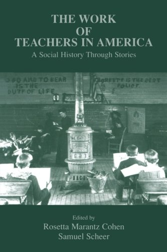 The Work of Teachers in America