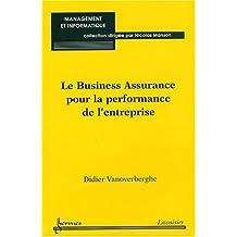 Le Business Assurance Pour la Performance de l'Entreprise