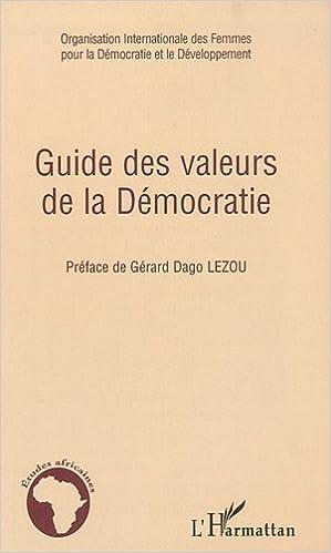 Livres gratuits en ligne Guide des valeurs de la Démocratie pdf epub