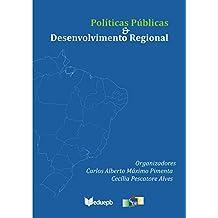 Políticas públicas & desenvolvimento regional