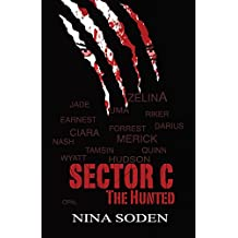 SECTOR C ~ The Hunted (Volume 2)