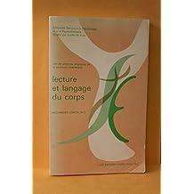 Lecture et langage du corps: Les dynamismes physiques de la structure caractérielle