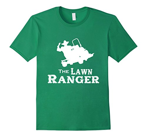 Mens The Lawn Ranger Mowing Cutting Grass Funny Humor Joke Tee Large Kelly (Mowing The Lawn)