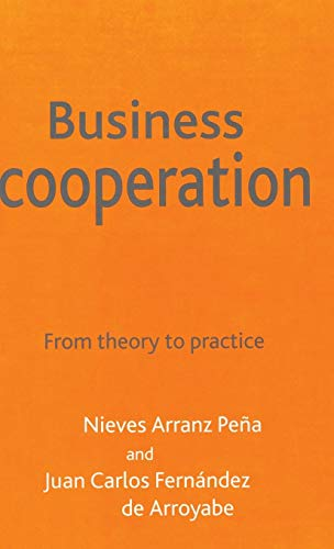 Business Cooperation: From Theory to - Game Carlos Pena