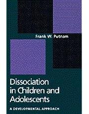 Dissociation in Children and Adolescents: A Developmental Perspective