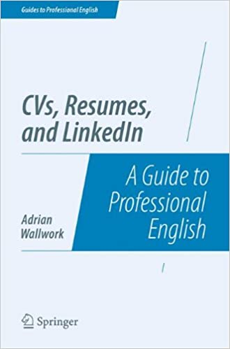 cvs resumes and linkedin a guide to professional english