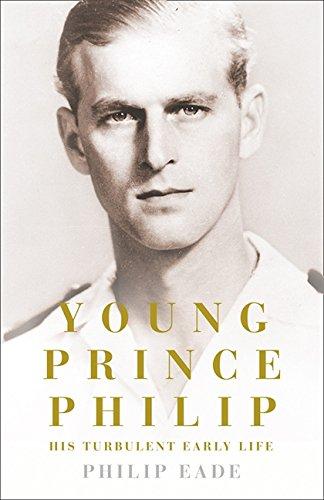 [E.B.O.O.K] Young Prince Philip: His Turbulent Early Life<br />[E.P.U.B]