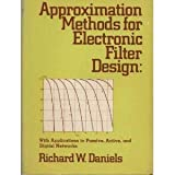 Approximation Methods for Electronic Filter Design, Richard W. Daniels, 0070153086