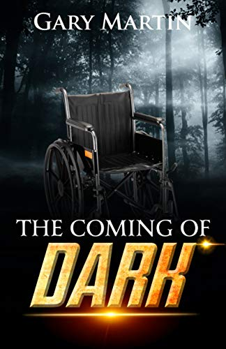 The coming of dark. by [Martin, Gary]