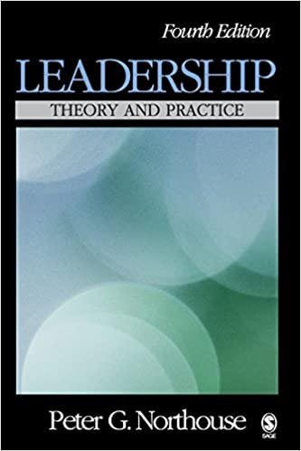 Leadership theory and practice peter g northouse 9781412941617 leadership theory and practice 4th edition fandeluxe Choice Image