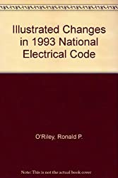 Illustrated Changes in the 1993 National Electrical Code