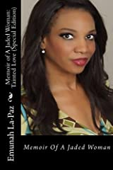 Memoir of A Jaded Woman:  (Special Edition): Tainted Love Paperback
