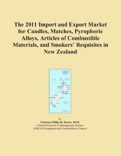 Price comparison product image The 2011 Import and Export Market for Candles, Matches, Pyrophoric Alloys, Articles of Combustible Materials, and Smokers' Requisites in New Zealand
