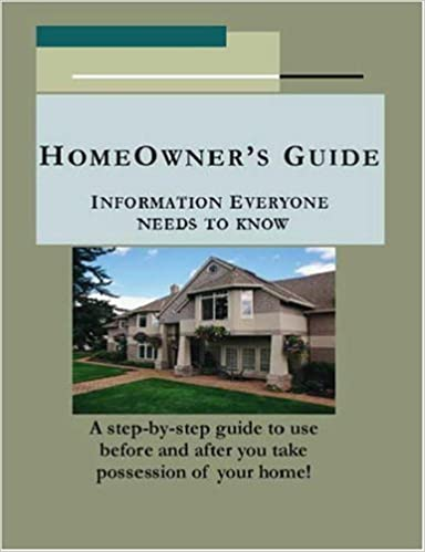Homeowner's Guide: Information Everyone Needs to Know: David