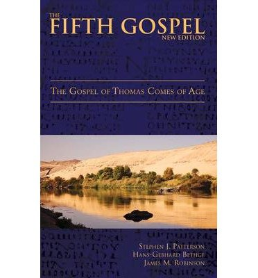 The Fifth Gospel: The Gospel of Thomas Comes of Age (Paperback) - Common