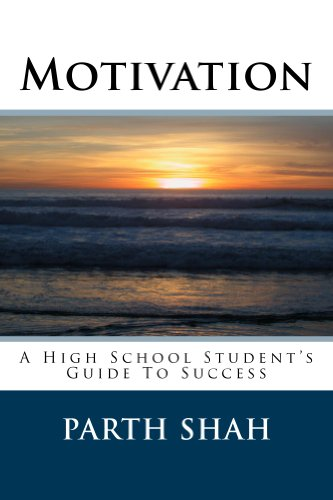 Motivation - A High School Student's Guide to Success