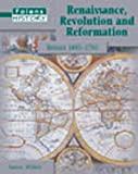 Renaissance, Revolution and Reformation - Student Book (Folens History)