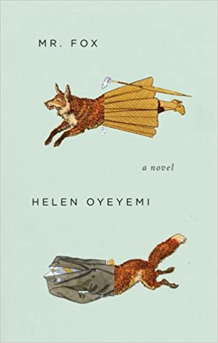 Helen Oyeyemi - Mr. Fox Audiobook Free Online