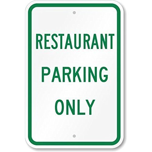 restaurant parking only signs - 2