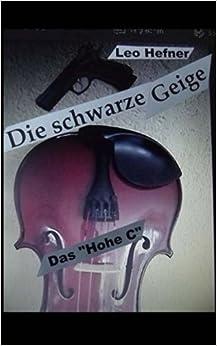 Book Die schwarze Geige: Das 'Hohe C'