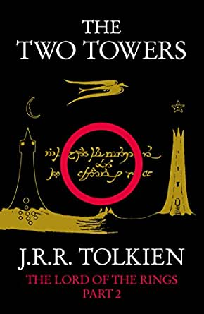 The Two Towers (The Lord of the Rings, Book 2) (English Edition ...