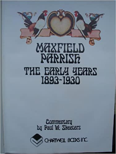 Maxfield parrish the early years 1893 1930 maxfield parrish maxfield parrish the early years 1893 1930 maxfield parrish paul w skeeters 9780840213297 amazon books fandeluxe Choice Image