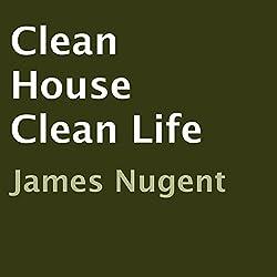 Clean House, Clean Life