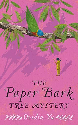 The Paper Bark Tree Mystery by [Yu, Ovidia]