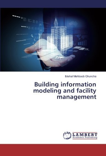 Building information modeling and facility management