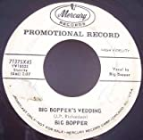 Big Boppers Wedding / Little Red Riding Hood (Vinyl 45 7