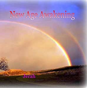 New Age Awakening - Peaceful and Relaxing Music for Spiritual Healing