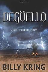 Degüello: A Hunter Kincaid Mystery (The Hunter Kincaid Mysteries) Paperback