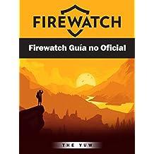 Firewatch Guía No Oficial
