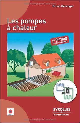 Les pompes à chaleur (French Edition)