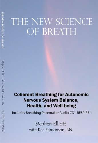 The New Science Of Breath (Includes the compact disc, RESPIRE-1)